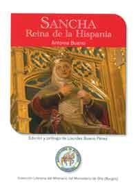 Sancha, Reina De Hispania por Antonia Bueno
